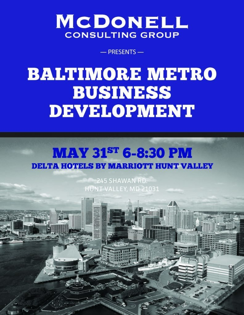 McDonell Consulting Group presents Baltimore Metro Business Development @ Delta Hotels by Marriott Hunt Valley | Cockeysville | Maryland | United States