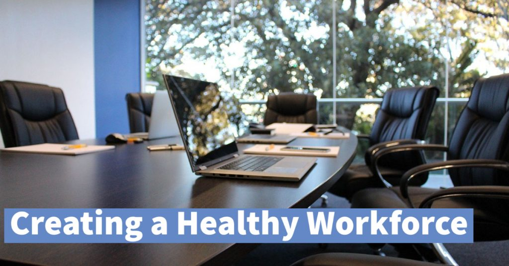 Creating a Healthy Workforce -- Recognize, Respond & Resources @ Webinar via Zoom